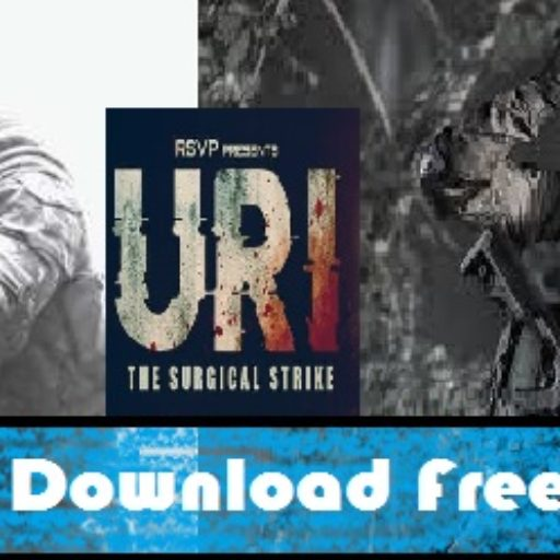 URI Full Movie Download/Watch 100% Free (Legal Way)